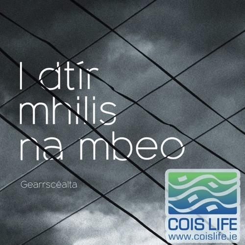I dtír mhilis na mbeo - Colm Ó Ceallacháin