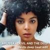 Arlissa - Devil and the Deep (devils deep beat edit)