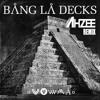 Bang La Decks - Zouka (Ahzee Remix)