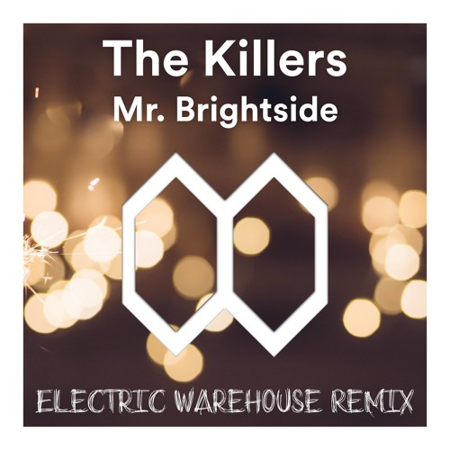 Mr. Brightside (Electric Warehouse Remix)