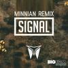 [Future Trap] Cymatics - Signal (Minnian Remix) ☯