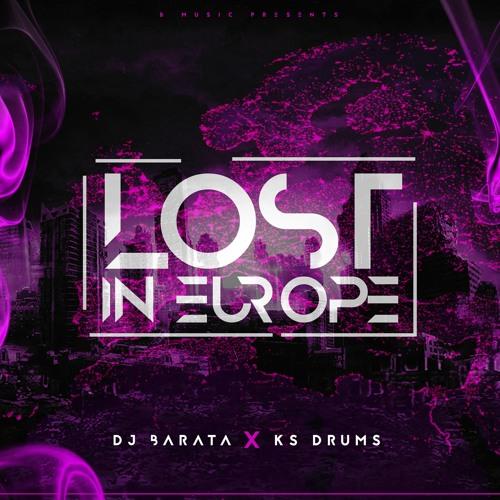 Dj Barata and Ks Drums - Lost in Europe (Original Mix)