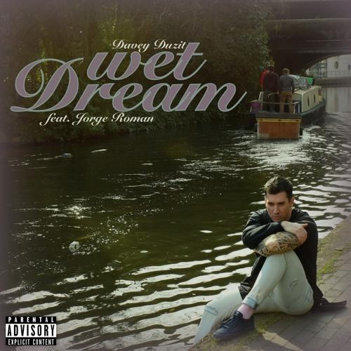 Wet Dream (Feat. Jorge Roman)