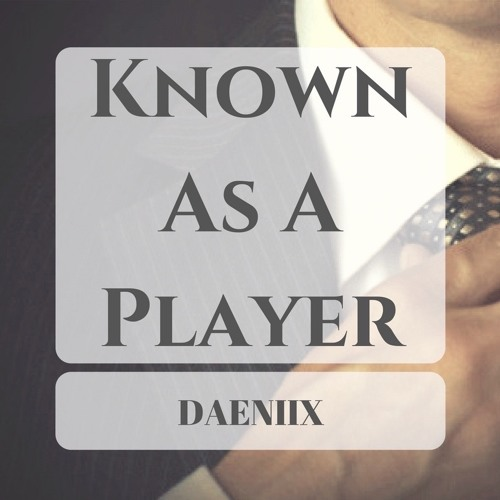 Known As A Player (Free Download)