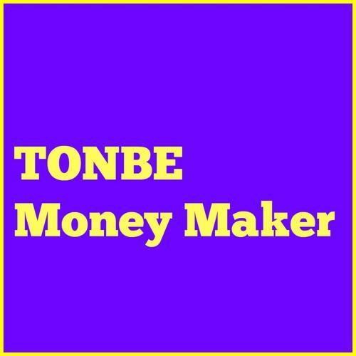 Tonbe - Money Maker - FREE DOWNLOAD