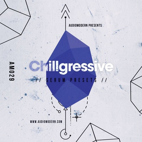 Chillgressive | Serum Preset Pack