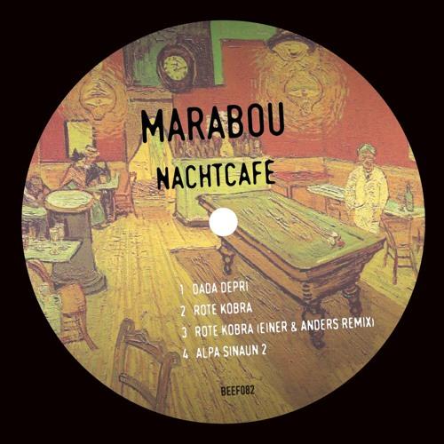 Marabou - Nachtcafe EP (Beef082)