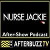 Nurse Jackie S:3 | Mitten E:4 | AfterBuzz TV AfterShow