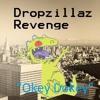 Dropzillaz Revenge, Okey Dokey