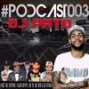 PODCAST 003 DJ PATO ((PART NALDO BENNY, MC PJ, MC RED E DJ LINDÃO)) - AS MELHORES DA VJ