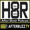 H8R S:1 | Maskim Chmerkovskiy and The Miz E:4 | AfterBuzz TV AfterShow