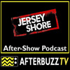 Jersey Shore S:4 | Ciao, Italia E:12 | AfterBuzz TV AfterShow