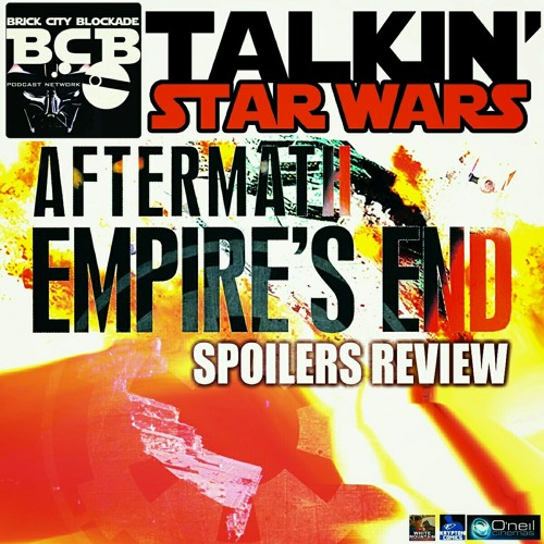 Talkin' Aftermath: Empire's End SPOILERS Review