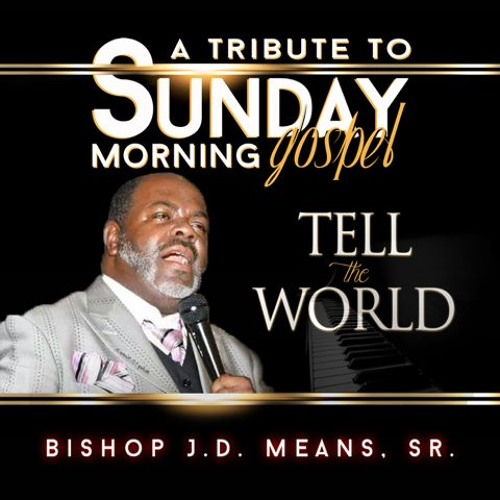 tell-the-world-by-bishop-jd-means