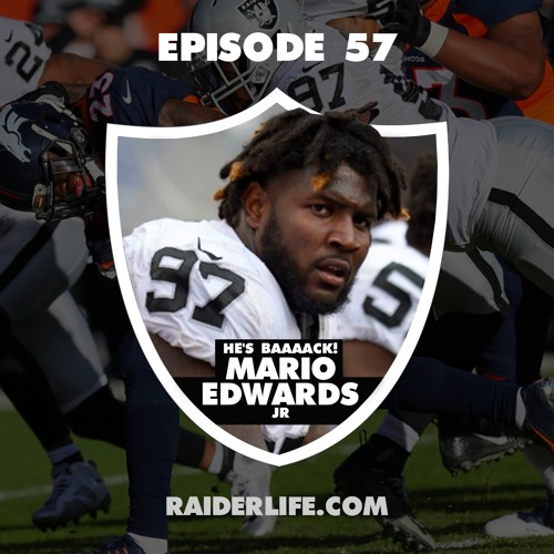 Episode 57 | #97 Mario Edwards Jr Special Guest