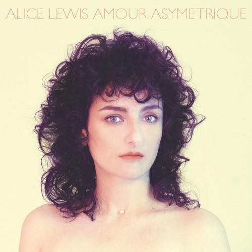 ALICE LEWIS - AMOUR ASYMETRIQUE EP