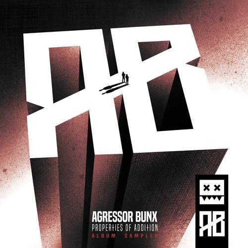 Eatbrain037 / Agressor Bunx - Properties Of Addition Album Sampler