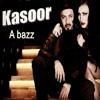 A bazz - Kasoor ft.  Baaaz _ YANA _ Official Video.mp3