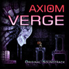 Axiom Verge OST - The Axiom