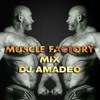 MUSCLE FACTORY MIX MARCH