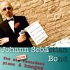 Johann Sebastian Bond