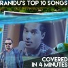Ranidu's Top 10 Songs Covered in 4 minutes | Ranura Perera
