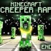 MINECRAFT CREEPER RAP