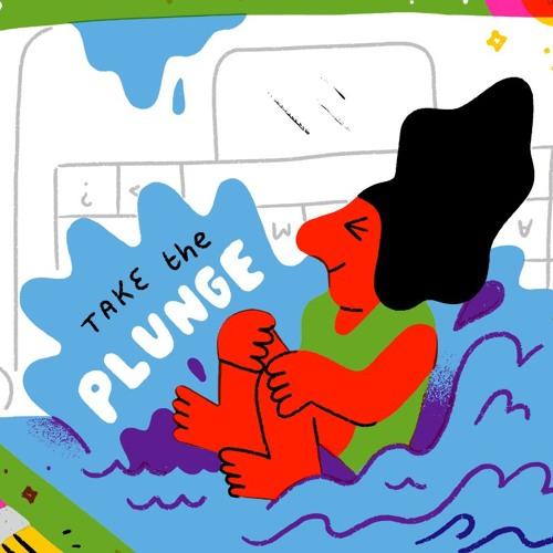 014 - Take The Plunge