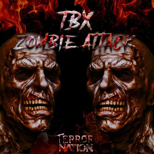 TBX - Zombie Attack (Original Mix) [Terror Nation Exclusive]
