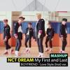 [MASHUP] NCT DREAM - 마지막 첫사랑 My First and Last Remix/ BOYFRIEND - Love Style ver.