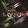Banda Carnaval - Cómo No Adorarla Y Segunda Opción (descarga en descripción) Portada del disco