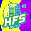 HFS Podcast # 7 - Cruel Cruel Biology