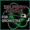 Homestuck 'Sburban Jungle' For Orchestra