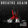 Breathe Again (Original Mix)