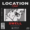 Khalid Location Swell Remix Mp3