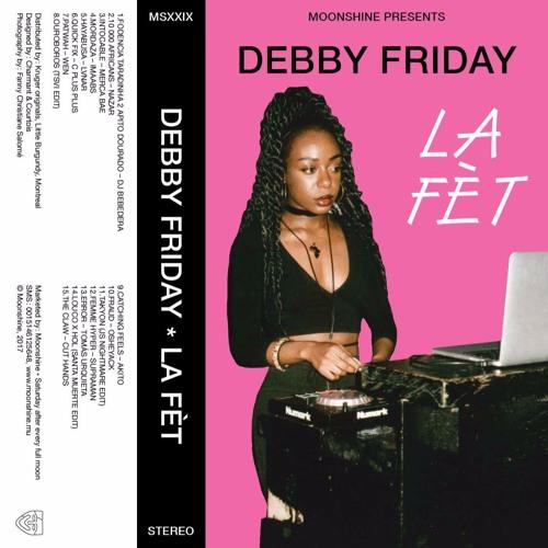 Debby Friday - LA FÈT Mix