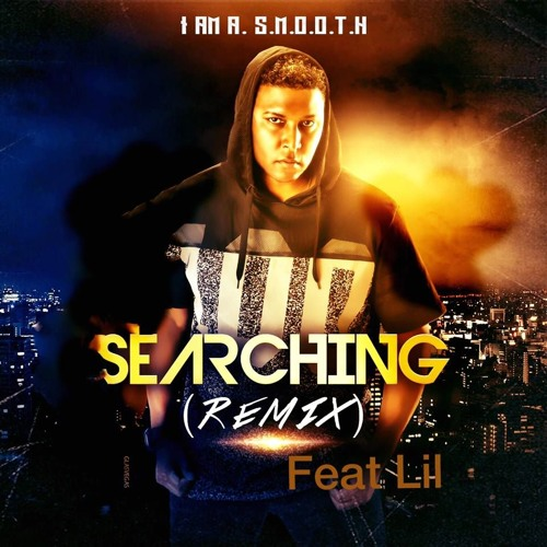 Searching Remix Feat. Lil (Romance Mix)  [ Produced By Bow Wow]