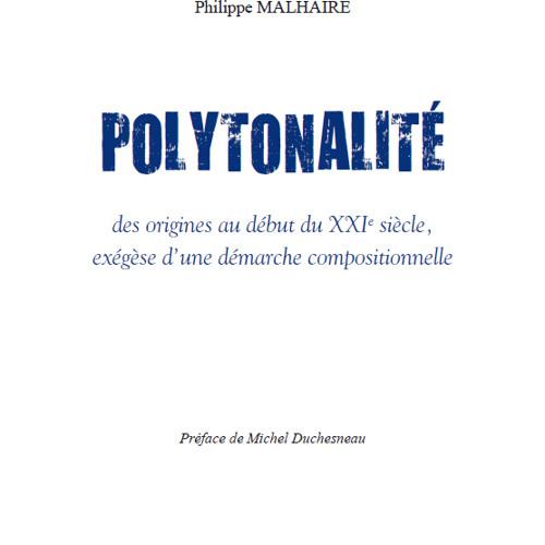 """""""Polytonalité"""" de Philippe Malhaire"""