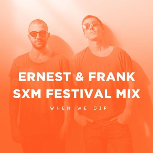 SXM Festival Mix: Ernest & Frank