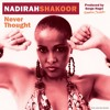 "Nadirah Shakoor ""Never Thought"" (Serge Negri Mix)"