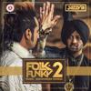 Uchi Heel | JAZZY B | FOLK N FUNKY 2 Music Sukshinder Shinda