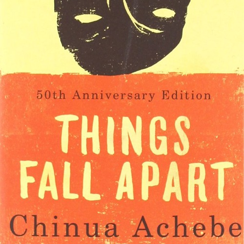 Things Fall Apart By Chinua Achebe (Audiobook) By Cheveyo