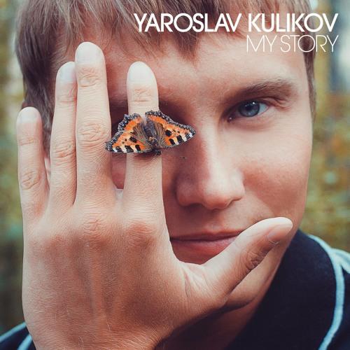 Yaroslav Kulikov - My Story (Original Mix)