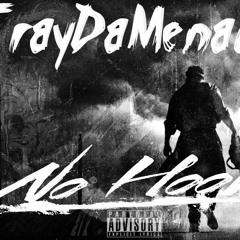 TrayDaMenace-No Hook