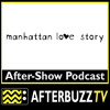 Manhattan Love Story E:1 | Gay Or British E:3 | AfterBuzz TV AfterShow