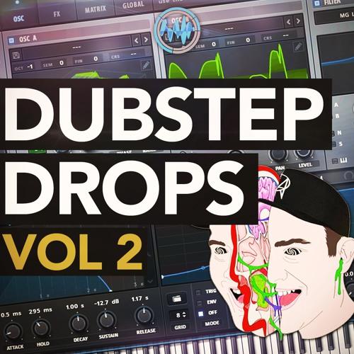 DUBSTEP BASS DROPS (Free Serum Preset Pack) Vol 2