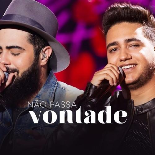 Baixar Henrique E Juliano - NÃO PASSA VONTADE - DVD O Céu Explica Tudo