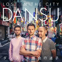 DANSU - Lost In The City
