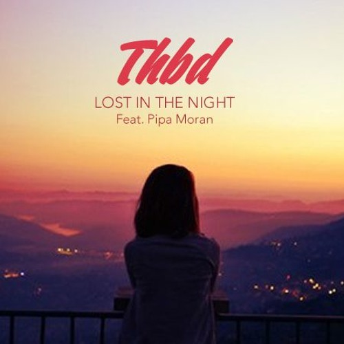 Lost In The Night (ft. Pipa Moran)