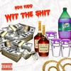 Soh Kidd - Wit The Shit [Official Audio]